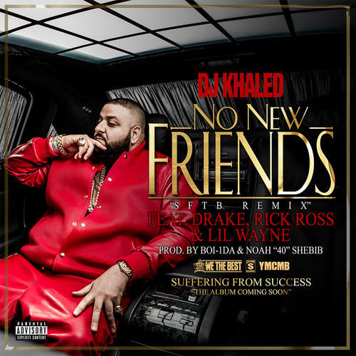 DJ_Khaled_No_New_Friends